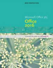 New Perspectives Microsoft Office 365 & Office 2016:  Brief