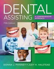 Phinney, D: Dental Assisting: A Comprehensive Approach