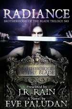 Radiance (Brotherhood of the Blade Trilogy #3)