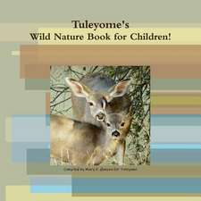 Tuleyome's Wild Nature Book!