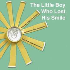 The Little Boy Who Lost His Smile