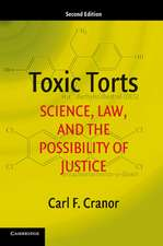 Toxic Torts: Science, Law, and the Possibility of Justice