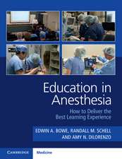 Education in Anesthesia: How to Deliver the Best Learning Experience