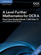 A Level Further Mathematics for OCR A Pure Core Student Book 1 (AS/Year 1) with Cambridge Elevate Edition (2 Years)