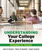 Understanding Your College Experience