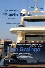 Appointment in Puerto Banus