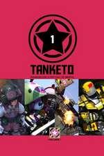 Tanketo Volume 1 Rhubarb and a Fist Full of Mental