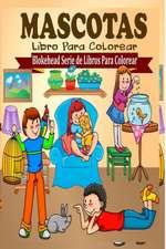 Mascotas Libro Para Colorear
