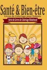 Sante & Bien-Etre Livres de Coloriage