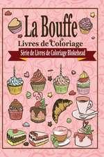 La Bouffe Livres de Coloriage