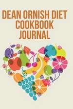 Dean Ornish Diet Cookbook Journal