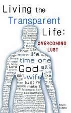Living the Transparent Life
