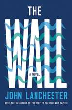 The Wall – A Novel