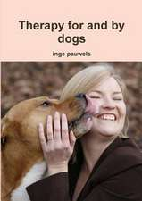 Therapy for and by Dogs