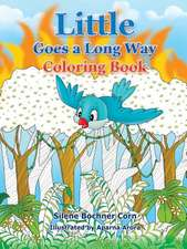 Little Goes a Long Way Coloring Book