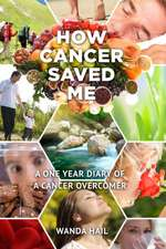 How Cancer Saved Me