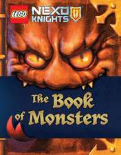 The Book of Monsters (Lego Nexo Knights):  The True Story of a Lion King