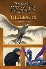 Fantastic Beasts and Where to Find Them: The Beasts: Cinematic Guide