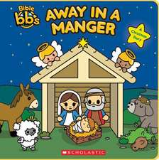 Away in a Manger (Bible BBS)