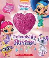 Friendship Divine! (Shimmer and Shine Magic Sequins Book)