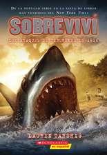 Sobreviví Los Ataques de Tiburones de 1916 (I Survived the Shark Attacks of 1916), Volume 2