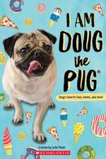 I Am Doug the Pug