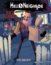 Bad Blood (Hello Neighbor #4)