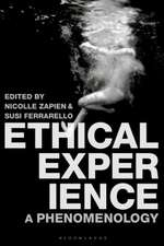 Ethical Experience: A Phenomenology