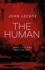 The Human: Bare Life and Ways of Life