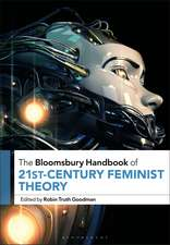 The Bloomsbury Handbook of 21st-Century Feminist Theory