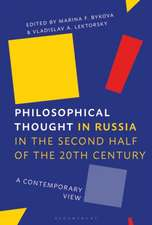 Philosophical Thought in Russia in the Second Half of the Twentieth Century: A Contemporary View from Russia and Abroad