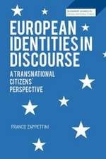 European Identities in Discourse: A Transnational Citizens' Perspective