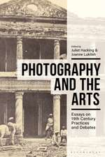 Photography and the Arts: Essays on 19th Century Practices and Debates