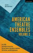 American Theatre Ensembles Volume 2