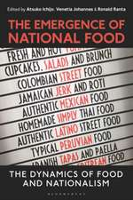 The Emergence of National Food: The Dynamics of Food and Nationalism
