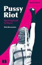 Pussy Riot: Speaking Punk to Power