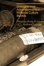 Lineages and Advancements in Material Culture Studies