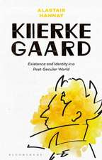 Kierkegaard: Existence and Identity in a Post-Secular World