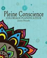 Pleine Conscience Coloriage Planificateur