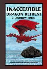 Inaccessible Dragon Retreat