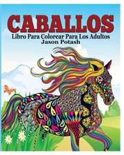 Caballos Libro Para Colorear Para Los Adultos