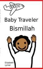 Baby Traveler Bismillah