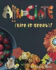 Appreciate (Life Is Great) !