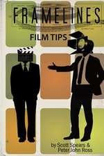 Framelines Film Tips