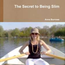 The Secret to Being Slim