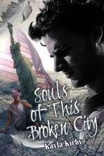 Souls of This Broken City