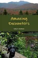 Amazing Encounters