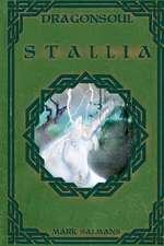 Stallia - Dragonsoul