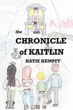 The Chronicle of Kaitlin