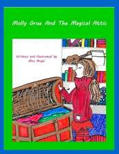 Molly Grue and the Magical Attic